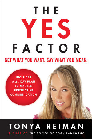 The Yes Factor by Tonya Reiman
