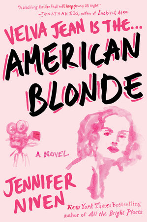American Blonde by Jennifer Niven
