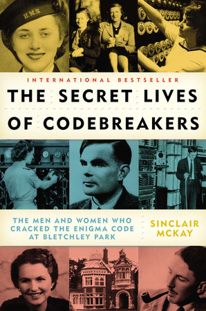 The Secret Lives of Codebreakers