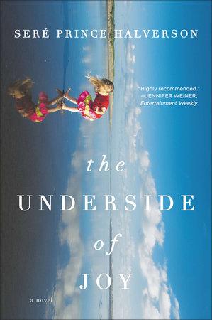 The Underside of Joy by Sere Prince Halverson