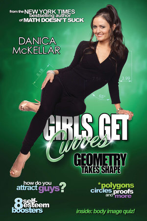 Girls Get Curves by Danica McKellar
