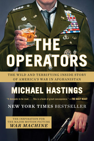 The Operators by Michael Hastings
