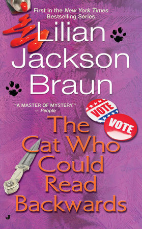 Cat Who/read Backward by Lilian Jackson Braun