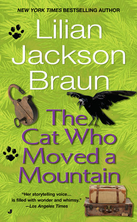 Cat Who Moved Mountain by Lilian Jackson Braun