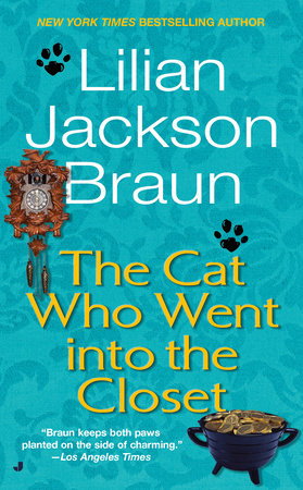 Cat Who Went Into Clo by Lilian Jackson Braun