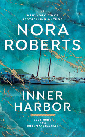 Inner Harbor by Nora Roberts