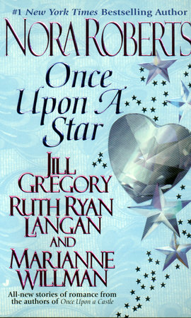 Once Upon a Star by Nora Roberts, Jill Gregory, Ruth Ryan Langan and Marianne Willman