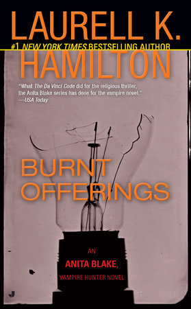Burnt Offerings by Laurell K. Hamilton