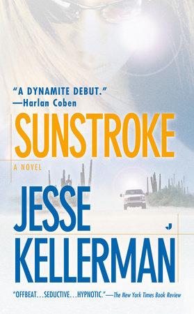 Sunstroke by Jesse Kellerman