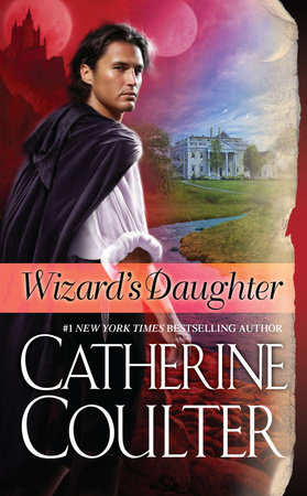 Wizard's Daughter by Catherine Coulter