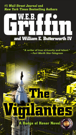 The Vigilantes by W.E.B. Griffin and William E. Butterworth IV