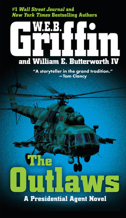 The Outlaws by W.E.B. Griffin and William E. Butterworth IV