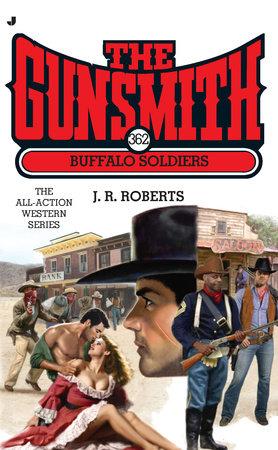 The Gunsmith #362 by J. R. Roberts