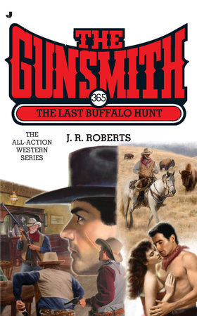 The Gunsmith #365 by J. R. Roberts