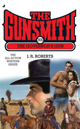 The Gunsmith #366 by J. R. Roberts