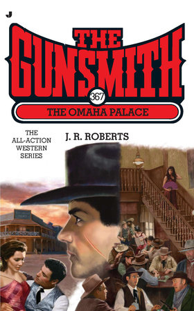 The Gunsmith #367 by J. R. Roberts