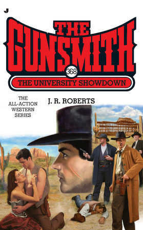 The Gunsmith #368 by J. R. Roberts