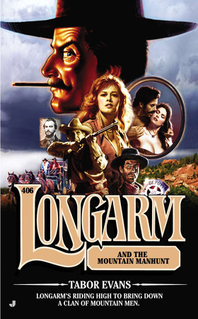 Longarm #406 by Tabor Evans