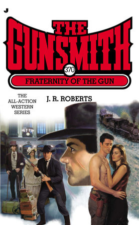The Gunsmith #370 by J. R. Roberts