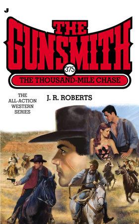 Gunsmith #375 by J. R. Roberts