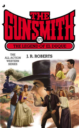 Gunsmith #377 by J. R. Roberts