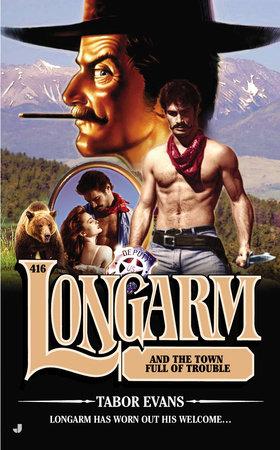 Longarm 416 by Tabor Evans