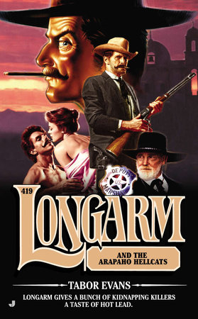 Longarm 419 by Tabor Evans