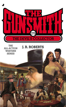 The Gunsmith 379 by J. R. Roberts
