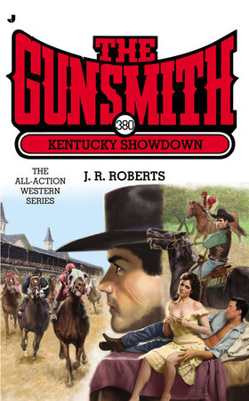 The Gunsmith 380 by J. R. Roberts