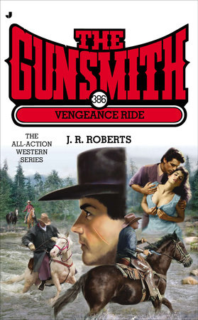 The Gunsmith 386 by J. R. Roberts
