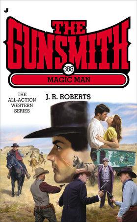 Gunsmith 388 by J. R. Roberts