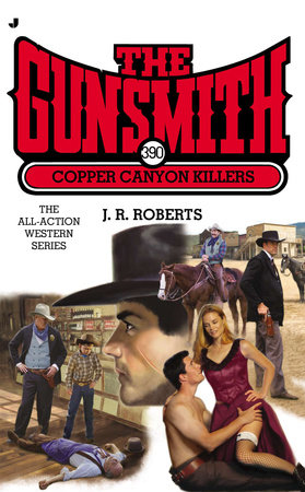 The Gunsmith 390 by J. R. Roberts