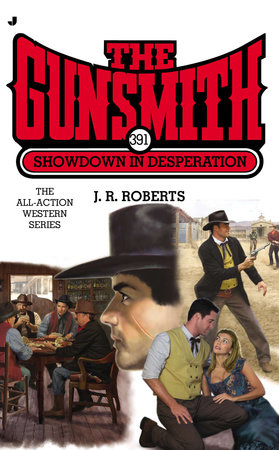 The Gunsmith 391 by J. R. Roberts