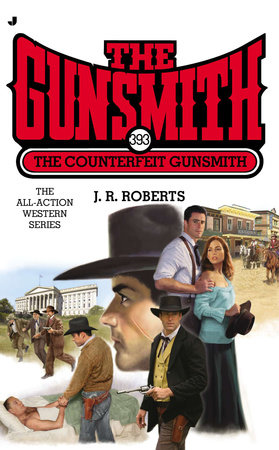 The Gunsmith 393 by J. R. Roberts