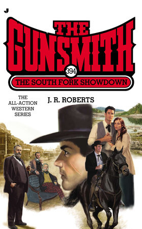 The Gunsmith 394 by J. R. Roberts