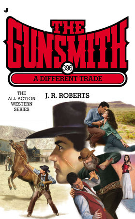 The Gunsmith #396 by J. R. Roberts