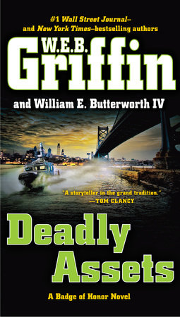 Deadly Assets by W.E.B. Griffin