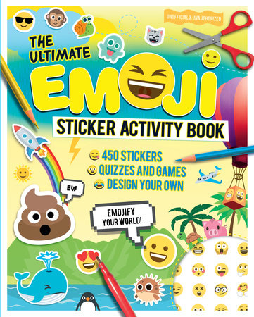 The Ultimate Emoji Sticker Activity Book by Malcolm Croft
