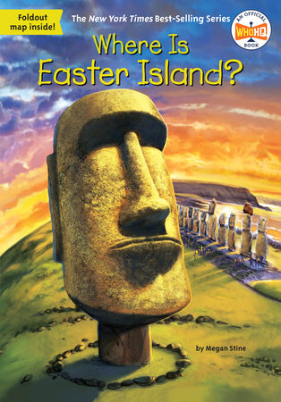 Where Is Easter Island? by Megan Stine and Who HQ