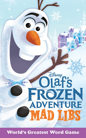 Olaf's Frozen Adventures Mad Libs