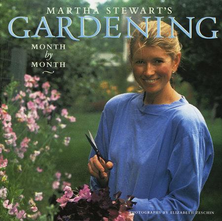 Martha Stewart's Gardening by Martha Stewart