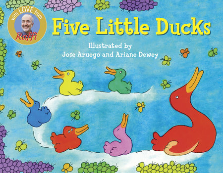 FIVE LITTLE DUCKS by Raffi