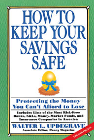 How To Keep Your Savings Safe:
