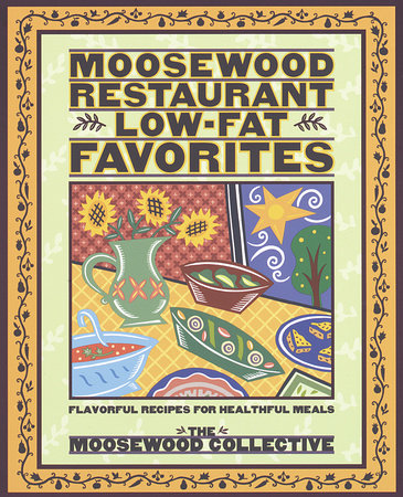 Moosewood Restaurant Low-Fat Favorites by Moosewood Collective