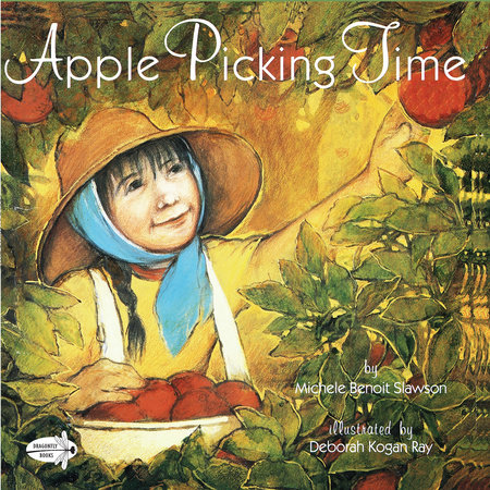 Apple Picking Time by Michele B. Slawson