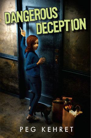 Dangerous Deception by Peg Kehret