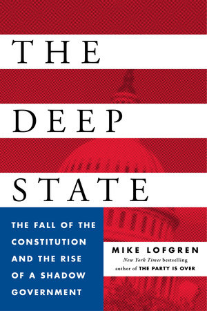 The Deep State by Mike Lofgren