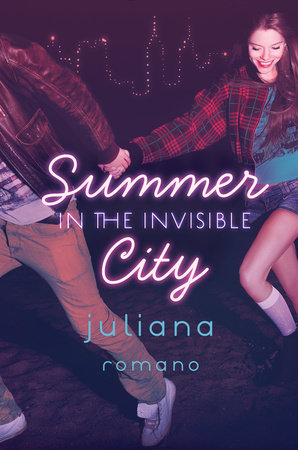 Summer in the Invisible City by Juliana Romano