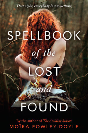 Afbeeldingsresultaat voor SPELLBOOK OF THE LOST AND FOUND by Moïra Fowley-Doyle