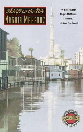 Adrift on the Nile by Naguib Mahfouz
